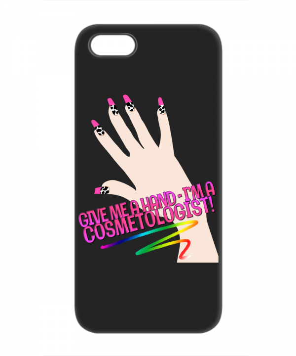 Give me a Hand - I'm a Cosmetologist – iPhone 5C
